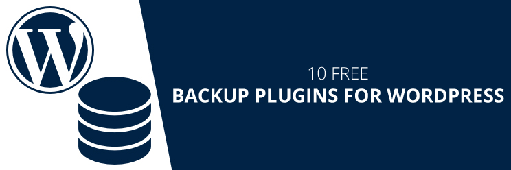 10 Free Backup Plugins for WordPress